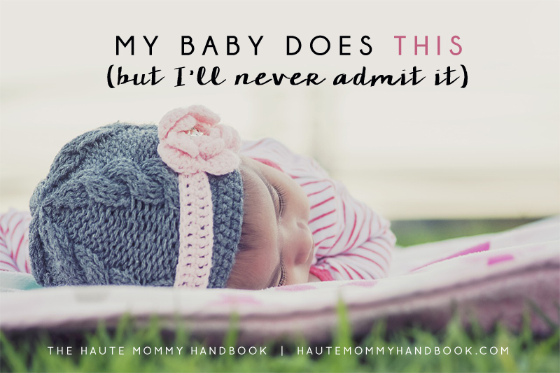 my baby does this-never admit it