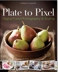 book review: plate to pixel: digital food photography & styling