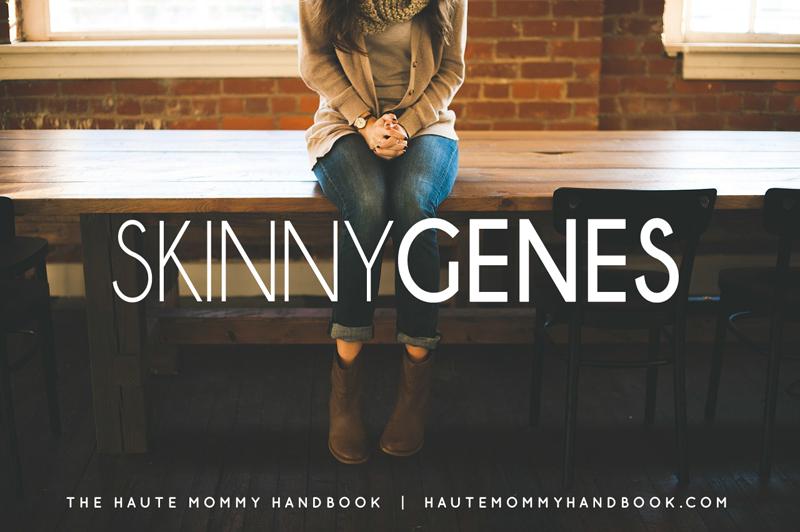 skinny genes