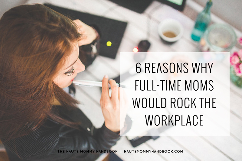 6-reasons-moms-rock-workplace