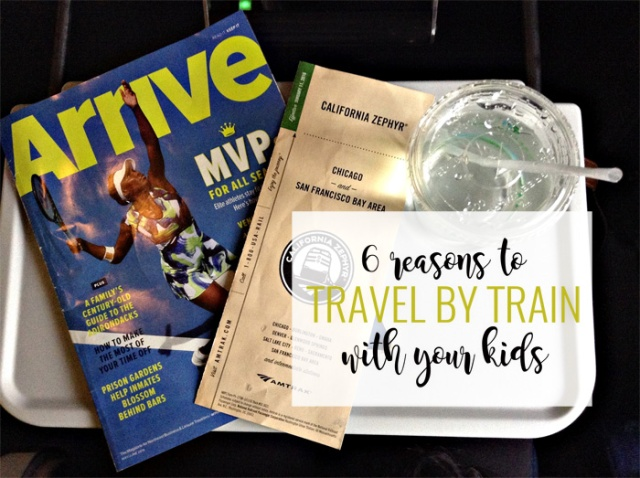 6 reasons to travel by train with your kids